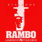 LODE 7x06 –Archivo Ligero– especial RAMBO parte 2 de 2