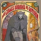 Batman: Las calles doradas de Gotham-Los derechos de los trabajadores y un personaje culturalmente cristiano