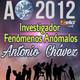 ANTONIO CHÁVEZ en ALERTA OvNi 2012