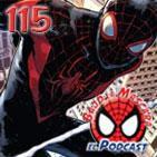 Spider-Man: Bajo la Máscara 115. El Asombroso Spider-Man 116, Spider-Man 1 (reseñas) y debate de Black or White.