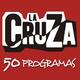 La Cruza | Programa 50