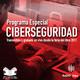 Especial sobre Ciberseguridad - Pt. 1