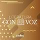 Literatura con Voz - Ep.14 / Entrevista 'La Cloaca' / Lectura texto 'En la VIDA'
