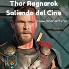 Thor Ragnarok Saliendo del Cine