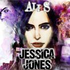 LODE 6x17 JESSICA JONES (la serie) + ALIAS (el cómic)
