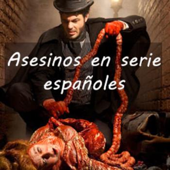 Historias al Alba 3. Asesinos en serie españoles.