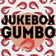 Jukebox Gumbo #06 (12 Febrero 2018)