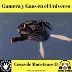 Gamera y Gaos en el Universo CdM11