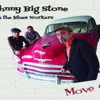 Ante todo humildad - Johnny big Stone and the blues workers - Paco Calavera y Quique Macías