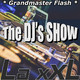 2017-09-22 The DJs SHOW con Grandmaster Flash