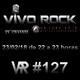 Vivo Rock_Programa #127_Temporada 4_23/02/2018