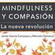 Susttuir la voz crítica por la voz compasiva - Práctica Compasión Javier García Campayo