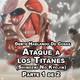 1x03 - Ataque a los Titanes (Shingeki No Kyojin) Parte 1 de 2 | TODA LA HISTORIA HASTA EL NUMERO 98