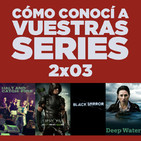 Cómo conocí a vuestras series 2x03 - Black Mirror, Halt And Catch Fire, Arrow, AHS: Roanoke, Deep Water, Pilotos, etc.