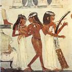 La Mujer en el Antiguo Egipto (2ª parte). campesinas, artistas y plañideras con Naty Sánchez. Prog. 289 LFDLC