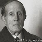José Martínez Ruiz, Azorín (Documentos RNE)