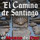 El Abrazo del Oso - El Camino de Santiago (Editado)