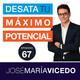 El increíble poder de la visualización - Podcast DTMP-Episodio 67 - José María Vicedo