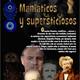 Temporada 5 Programa 178: MANIÁTICOS Y SUPERSTICIOSOS