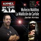 Misterio Directo - Javier Arries - Los Muñecos del Mal - EDENEX -