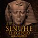 52-Sinuhé el Egipcio: Egipto hacia la guerra