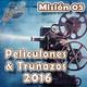 Misión 05: Peliculones y Truñazos 2016