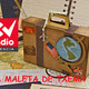 La Maleta de Txema Gil (Soria-ESPAÑA) CVradio 94.5 fm Valencia