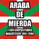 CUÑA # 04.BUSCA EN LA BASURA!! Radioshow # 119 # MIERDA DE ARABA y sus grupos punks maqueteros 1981-1994
