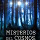 Misterios del cosmos 2018 - programa 03 (17.04.2018)