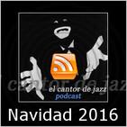 El Cantor de Jazz: Especial Navidad 2016