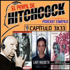 El Perfil de Hitchcock 3x33: Lady Macbeth, Smoking club (129 normas) y Cowboy de medianoche.