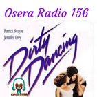Osera Radio 156 Dirty Dancing