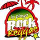 La Playa Rock and Reggae/ Edición: 22 de Julio 2017