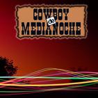 EL COWBOY DE MEDIANOCHE Con Gaspar Barron 09.02.2018
