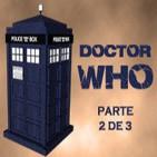 DOCTOR WHO especial parte 2 de 3