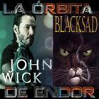 LODE 6x25 –Archivo Ligero– JOHN WICK, BLACKSAD