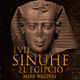 57-Sinuhé el Egipcio: La conspiración de la princesa