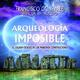Arqueología Imposible. El legado oculto de los maestros constructores (con Francisco González)