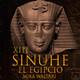 13-Sinuhé el Egipcio: El escarabajo sagrado
