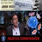 NUEVA DIMENSIÓN - Malaysia Airlines (Aviones Desaparecidos) - Neuromarketing con Miguel Angel Ruiz