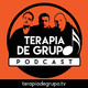 Terapia de Grupo Podcast #1
