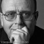 Entrevista a Manuel Vázquez Montalbán en el programa