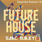 Session Future House 2016 VOL. 1 by Saac Baley