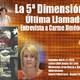 Enigma03 La 5ª Dimensión - Última Llamada - Entrevista a Carme Jiménez (6-11-2016)