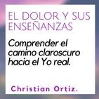 El dolor y sus enseñanzas. Christian Ortiz
