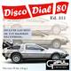 Disco Dial 80 Edición 311 (Primera parte)