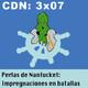 CdN 3x07 - Perlas de Nantucket: Impregnaciones en batallas