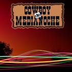 EL COWBOY DE MEDIANOCHE Con Gaspar Barron 26.02.2018