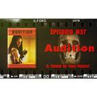 El Terror No Tiene Podcast - Episodio #37 - Audition (1999)