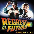 LODE 6x06 –Archivo Ligero– REGRESO AL FUTURO especial 1 de 2
